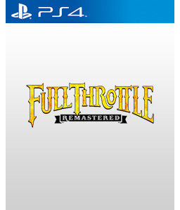 Full Throttle Remastered PS4