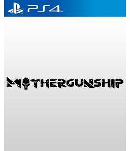 Mothergunship PS4