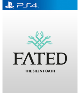 Fated: The Silent Oath PS4