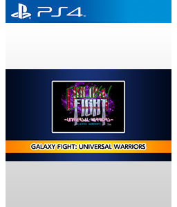 Galaxy Fight: Universal Warriors PS4