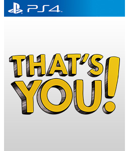That\'s You! PS4