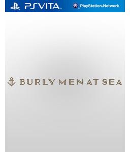 Burly Men at Sea Vita Vita
