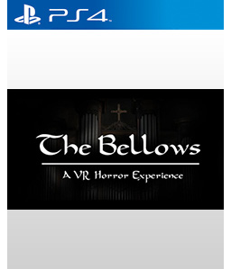 The Bellows PS4