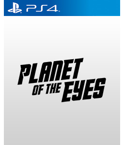 Planet of the Eyes PS4