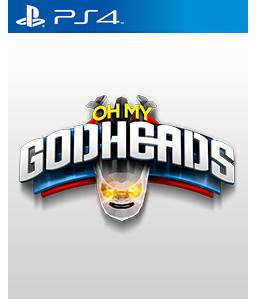 Oh My Godheads PS4