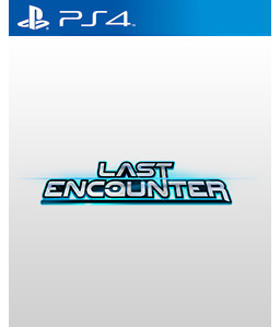 Last Encounter PS4
