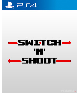 Switch \'N\' Shoot PS4