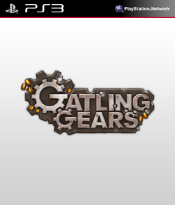 Gatling Gears PS3
