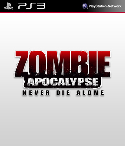 Zombie Apocalypse: Never Die Alone PS3