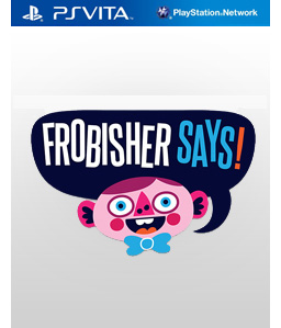 Frobisher Says! Vita