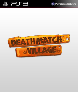 Deathmatch Village PS3