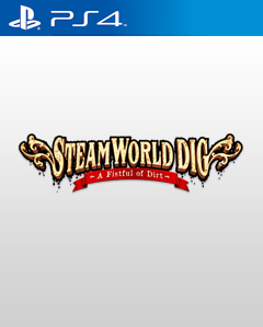 SteamWorld Dig PS4