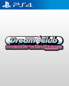 Dream C Club: Host Girls on Stage PS4