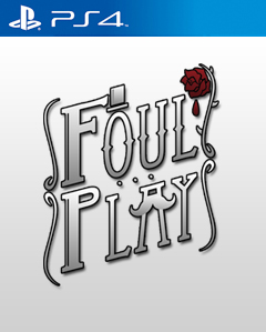 Foul Play PS4
