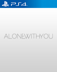 Alone With You PS4