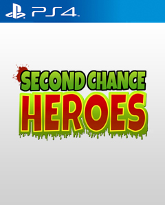 Second Chance Heroes PS4