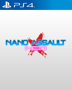 Nano Assault Neo-X PS4