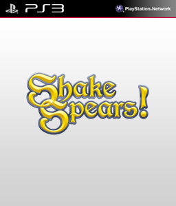 Shake Spears! PS3