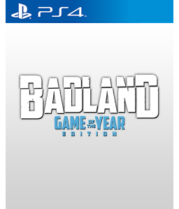 Badland Game of the Year Edition PS4
