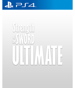Strength of the Sword Ultimate PS4
