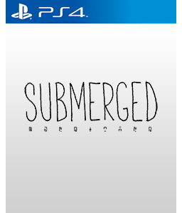 Submerged PS4