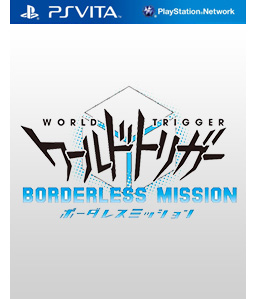 World Trigger: Borderless Mission Vita