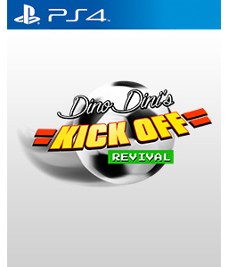 Dino Dini's Kick Off Revival PS4