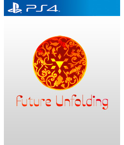 Future Unfolding PS4