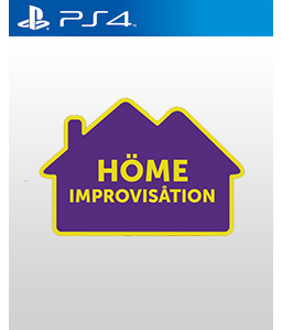 Home Improvisation PS4