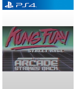 Kung Fury: Street Rage - The Arcade Strikes Back PS4