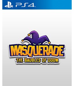 Masquerade: The Baubles of Doom PS4