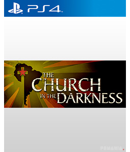 The Church in the Darkness PS4