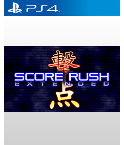 Score Rush Extended PS4