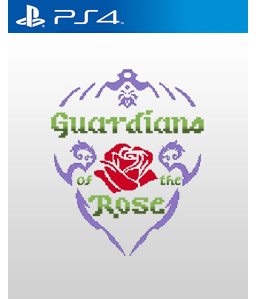 Guardians of the Rose PS4
