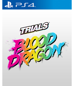 Trials of the Blood Dragon PS4