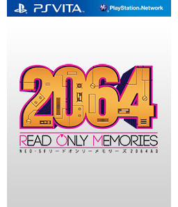 2064: Read Only Memories Vita Vita