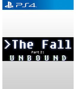 The Fall Part 2: Unbound PS4