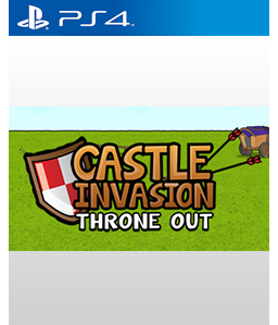 Castle Invasion: Throne Out PS4