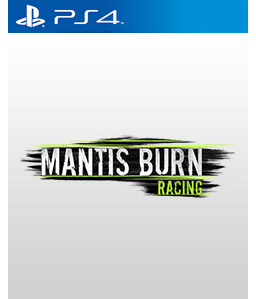 Mantis Burn Racing PS4
