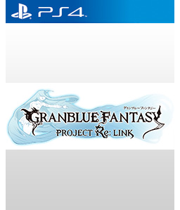 Granblue Fantasy Project Re: Link PS4