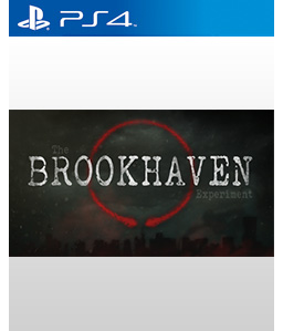 The Brookhaven Experiment PS4