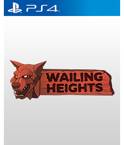 Wailing Heights PS4