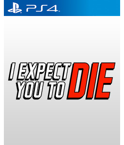 I Expect You To Die PS4