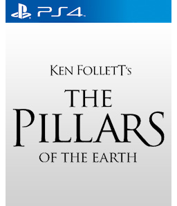 The Pillars of the Earth PS4