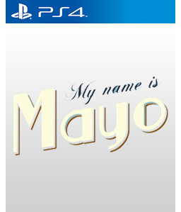 My Name is Mayo PS4