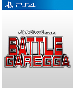 Battle Garegga Rev.2016 PS4