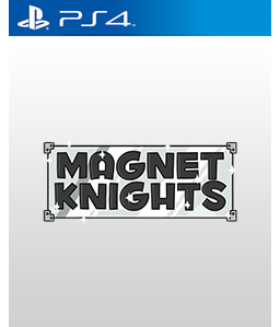 Magnet Knights PS4