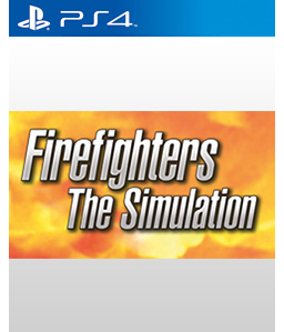 Firefighters - The Simulation PS4