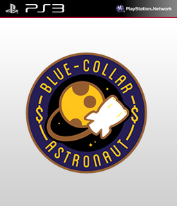 Blue-Collar Astronaut PS3