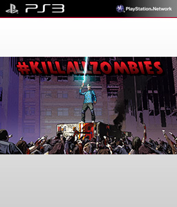#killallzombies PS3